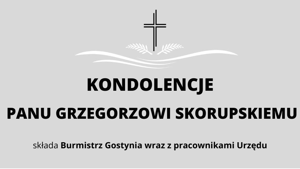 Kondolencje dla Pana Grzegorza Skorupskiego - Zdjęcie główne