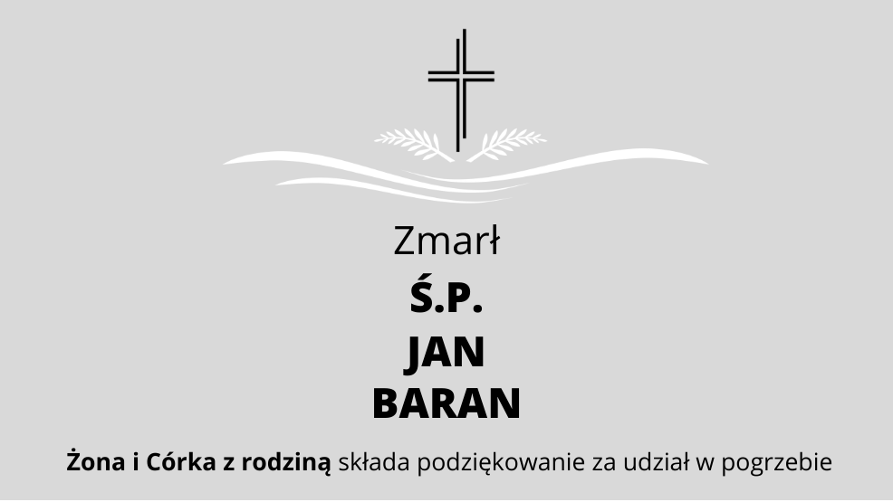 Zmarł Ś.P. Jan Baran - Zdjęcie główne
