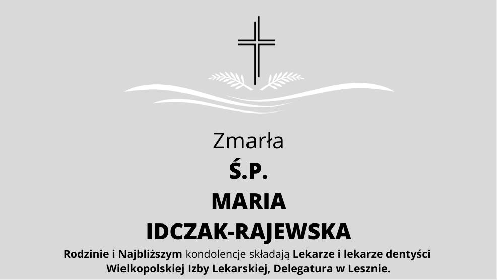 Zmarła Ś.P. Maria Idczak-Rajewska - Zdjęcie główne