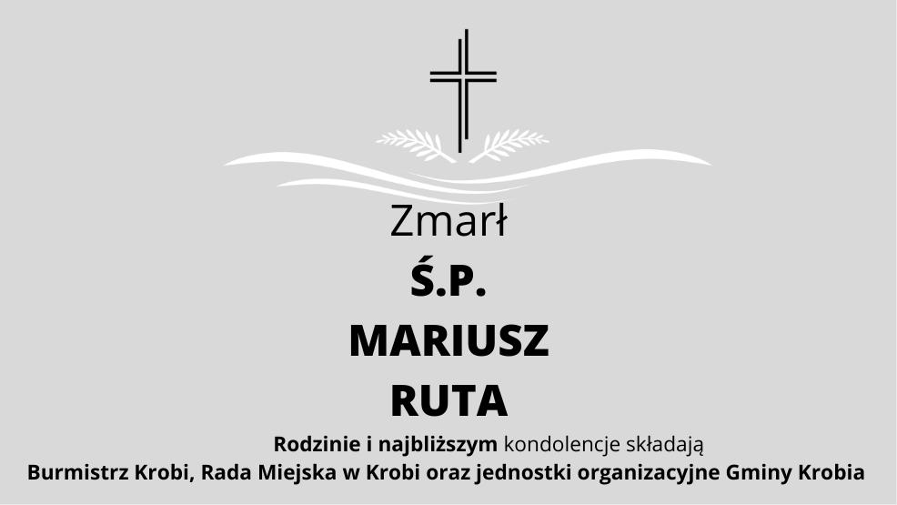 Zmarł Ś.P. Mariusz Ruta, radny Rady Miejskiej w Krobi obecnej kadencji - Zdjęcie główne