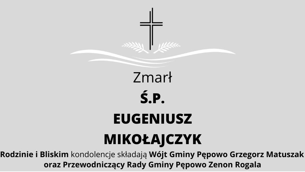Zmarł Ś.P. Eugeniusz Mikołajczyk - Zdjęcie główne