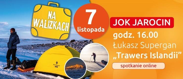 Na walizkach. II Festiwal Podróżniczy w Jarocinie. Tym razem o wyprawie przez Islandię - Zdjęcie główne
