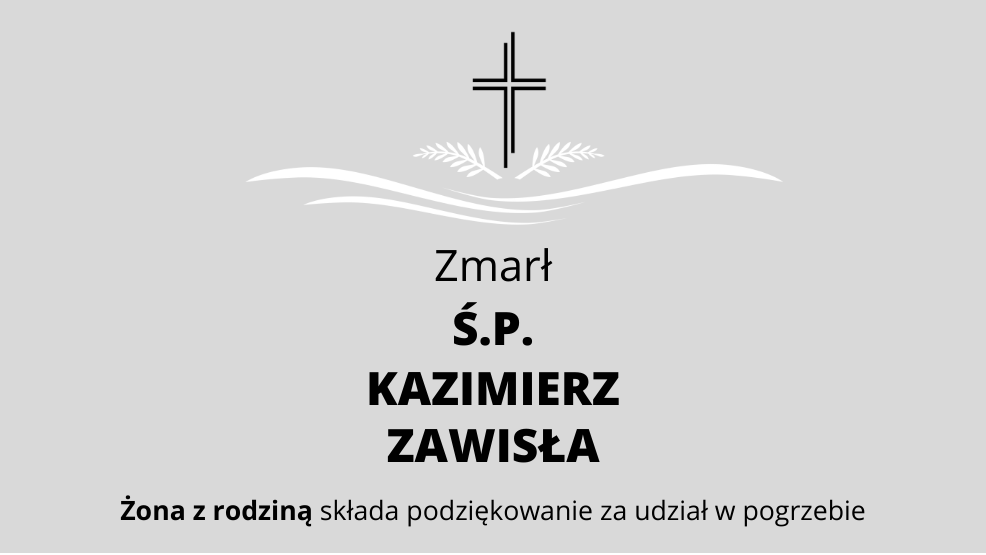 Zmarł Ś.P. Kazimierz Zawisła - Zdjęcie główne