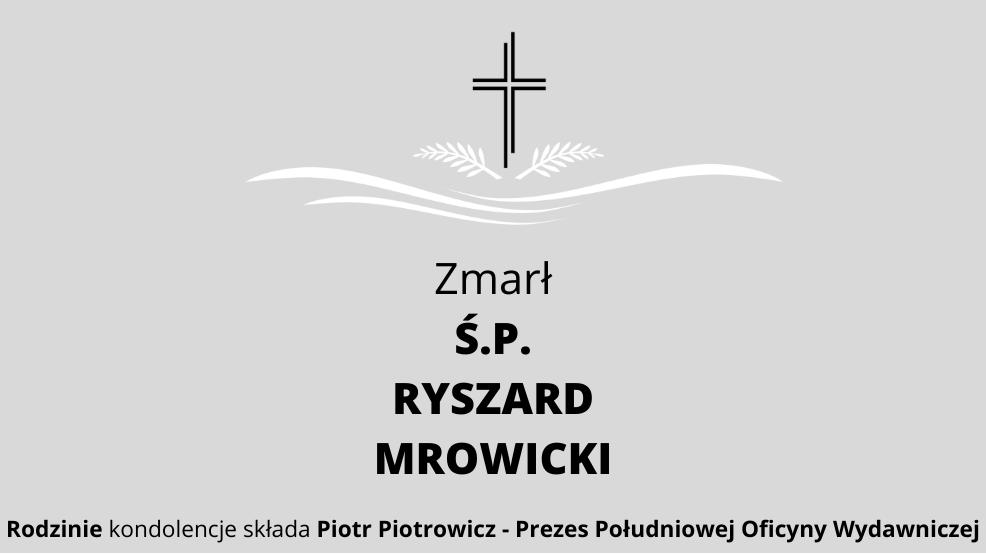 Zmarł Ś.P. Ryszard Mrowicki - Zdjęcie główne