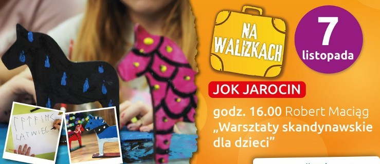 Na walizkach. II Festiwal Podróżniczy. Skandynawskie warszaty dla dzieci online - Zdjęcie główne
