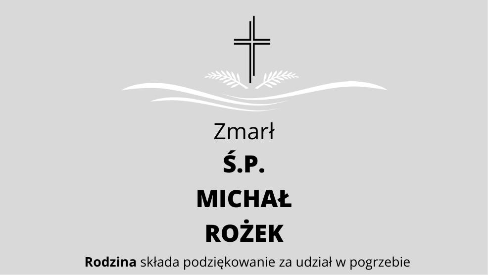 Zmarł Ś.P. Michał Rożek - Zdjęcie główne