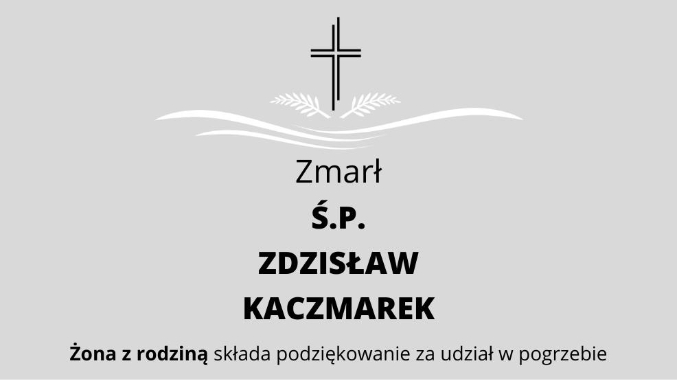 Zmarł Ś.P. Zdzisław Kaczmarek - Zdjęcie główne