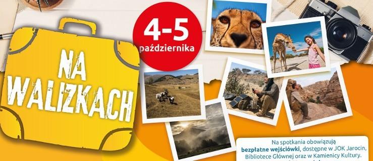 Festiwal Podróżniczy - Na walizkach. Druga odsłona w pierwszy weekend października - Zdjęcie główne