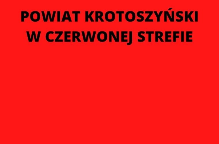 Koronawirus w powiecie krotoszyńskim. Od dziś obowiązuje czerwona strefa - Zdjęcie główne