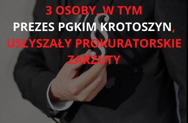 Krotoszyn. Trzy osoby, w tym prezes PGKiM, usłyszały prokuratorskie zarzuty. - Zdjęcie główne