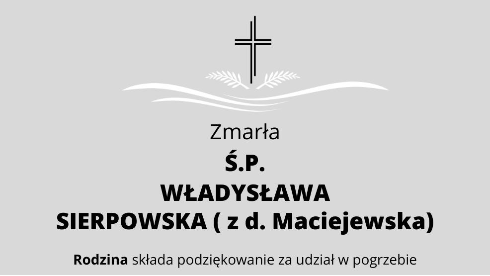 Zmarła Ś.P. Władysława Sierpowska ( z d. Maciejewska) - Zdjęcie główne