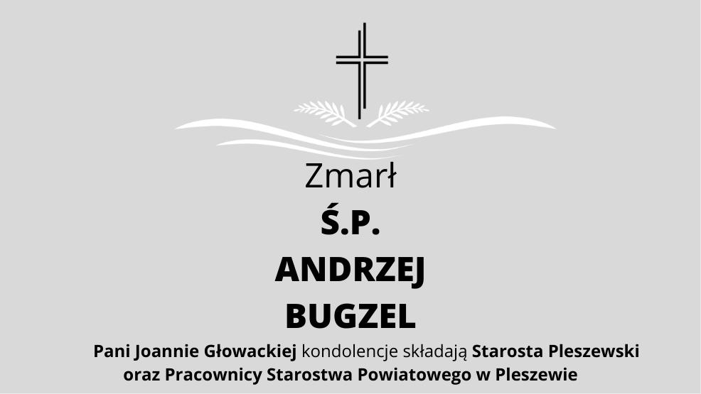 Zmarł Ś.P. Andrzej Bugzel - Zdjęcie główne