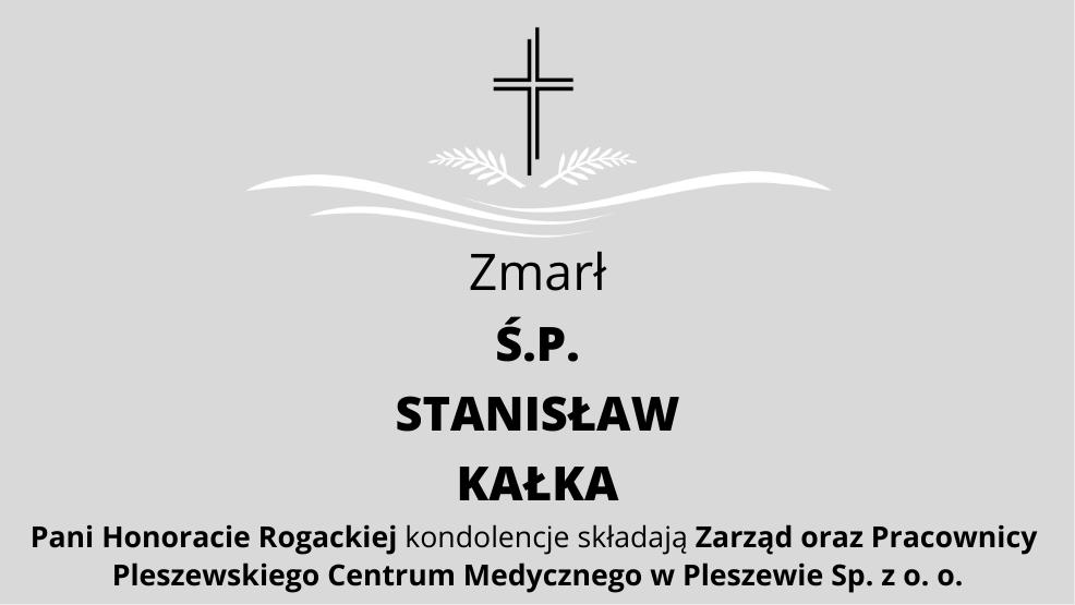 Zmarł Ś.P. Stanisław Kałka - Zdjęcie główne