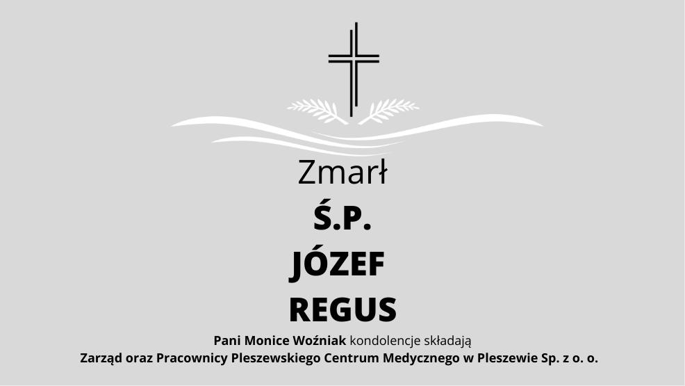 Zmarł Ś.P. Józef Regus - Zdjęcie główne
