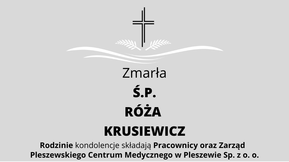 Zmarła Ś.P. Róża Krusiewicz - Zdjęcie główne