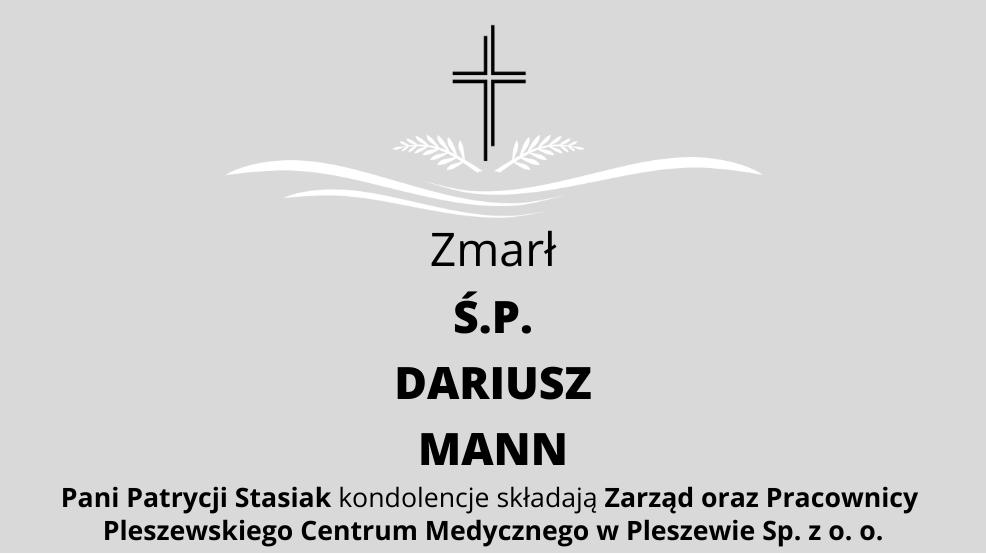 Zmarł Ś.P. Dariusz Mann - Zdjęcie główne