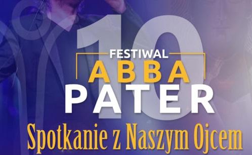 Abba Pater Festiwal. To będzie jubileuszowa edycja - Zdjęcie główne