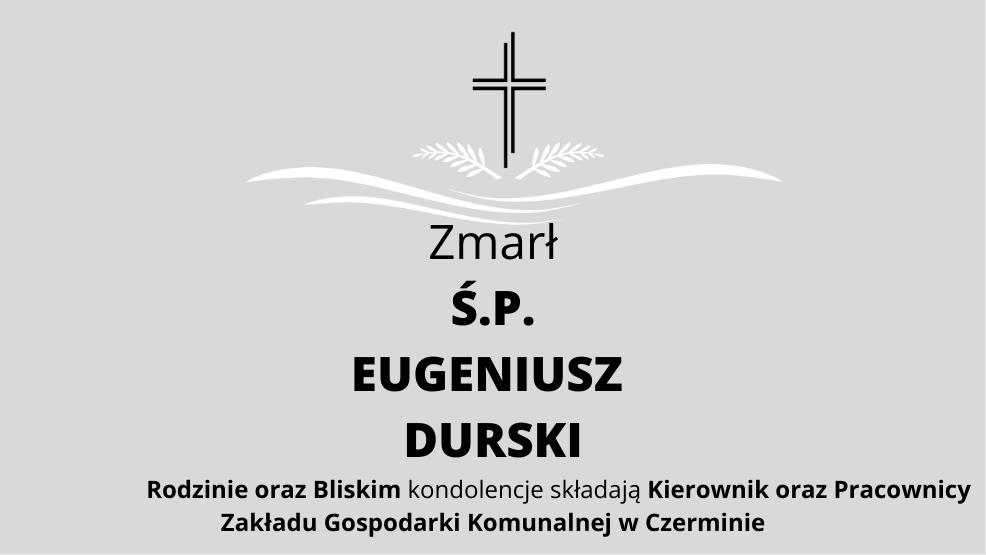 Zmarł Ś.P. Eugeniusz Durski - Zdjęcie główne