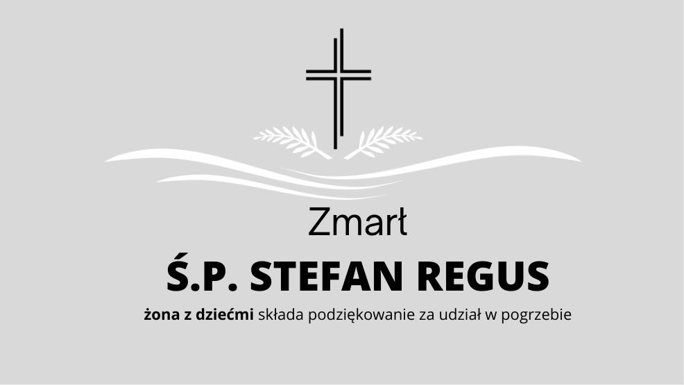 Zmarł Ś.P. Stefan Regus - Zdjęcie główne