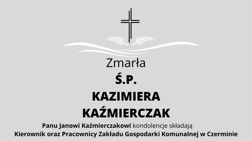 Zmarła Ś.P. Kazimiera Kaźmierczak - Zdjęcie główne