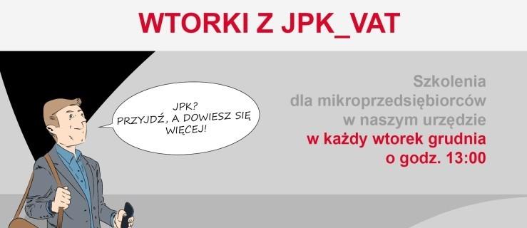 Wtorki z JPK_VAT również w grudniu. Szkolenia dla podatników  - Zdjęcie główne