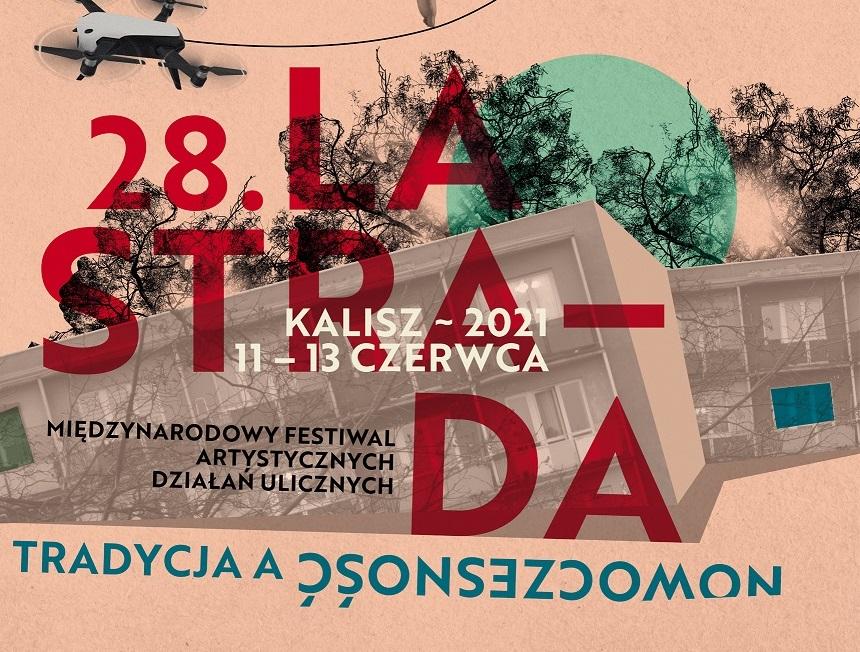 Kalisz. 28. Międzynarodowy Festiwal Działań Ulicznych LA STRADA - Zdjęcie główne
